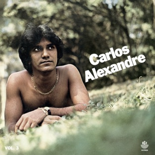 Carlos Alexandre (1980) – Carlos Alexandre