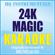 24K Magic (Karaoke Instrumental) [Originally Performed by Bruno Mars] - HQ INSTRUMENTALS