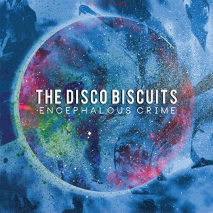 The Disco Biscuits - El Camino del Gordissimo (S.O.B.P. Interlude)