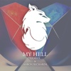My Hell (Glxyfx Remix) - Single - Aaron Richards