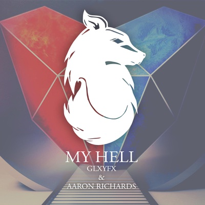 My Hell (Glxyfx Remix) - Single - Aaron Richards album