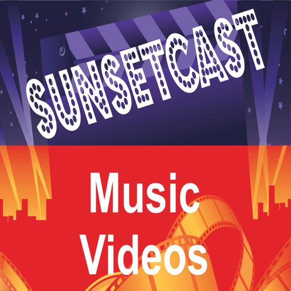 SunsetCast - Music Videos