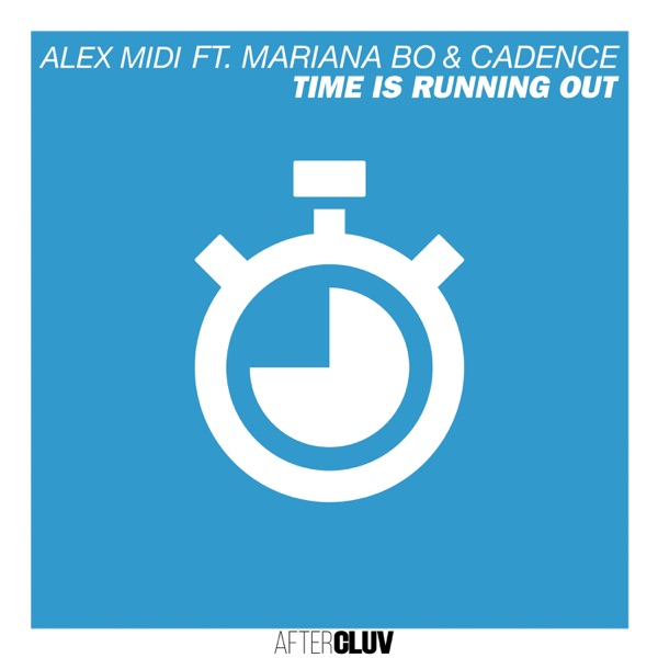 Time Is Running Out (feat. Cadence) - Single