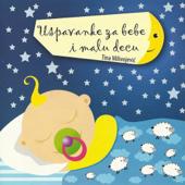 Uspavanke Za Bebe I Malu Decu