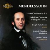 "Jaime Laredo;Felix Mendelssohn;Scottish Chamber Orchestra;Joseph Kalichstein - Hebrides Overture Fingal's Cave"""""