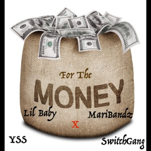 Do It for the Money (feat. Lil Baby & Maribandz) - Single Mp3 Download