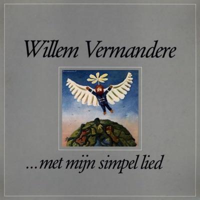 ...Met Mijn Simpel Lied - Willem Vermandere