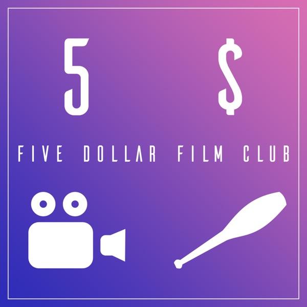Five Dollar Film Club