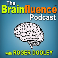 The Brainfluence Podcast with Roger Dooley podcast