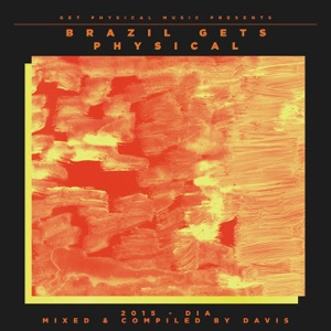 Get Physical Music Presents: Brazil Gets Physical 2015