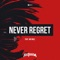 Requiem Ft. Nolz - Never Regret