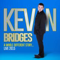 Kevin Bridges - Kevin Bridges Live: A Whole Different Story artwork