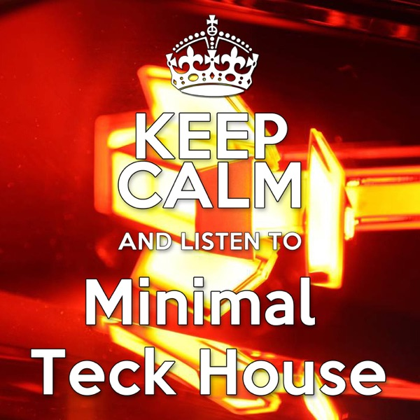 Keep Calm Records present: KCR008 Various Artists - Keep Calm and Listen to Minimal Teck House