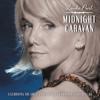 Midnight Caravan - Linda Purl