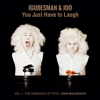 You Just Have to Laugh - Vol. 1 (Deluxe Edition) - Igudesman & JOO