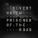 Prisoner of the Road - Sivert Høyem