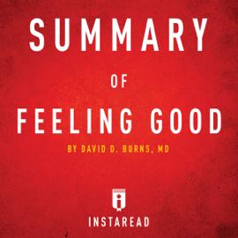 Summary of Feeling Good by David D. Burns Includes Analysis (Unabridged) audiobook