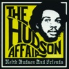 The Hudson Affair: Keith Hudson and Friends - Various Artists