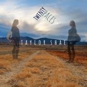 Taylor Shae - Twenty Paces