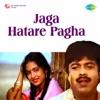 Jaga Hatare Pagha (Original Motion Picture Soundtrack)