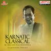 Karnatic Classical - Dr. M. Balamuralikrishna