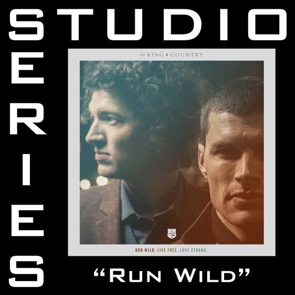 Run Wild. (Feat. Andy Mineo) [Studio Series Performance Track] - - EP