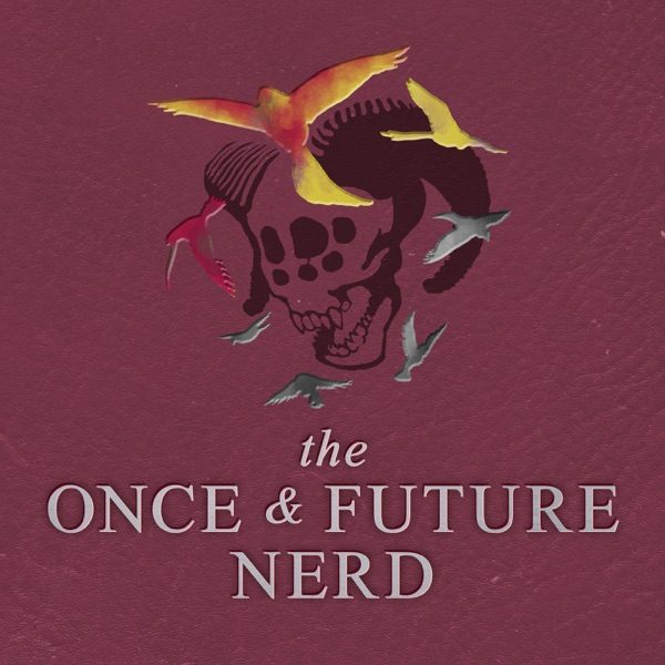 The Once And Future Nerd - A Fantasy-Comedy Audio Drama