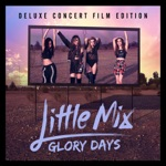Glory Days (Deluxe Concert Film Edition)