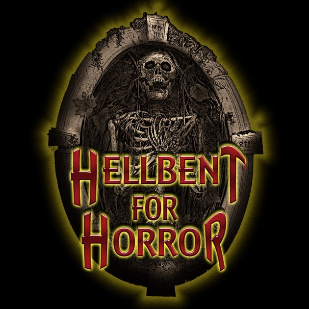 Hellbent For Horror By S A Bradley On Apple Podcasts