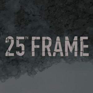 25th Frame - State of Mine