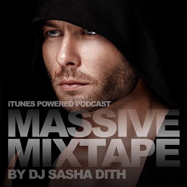 MASSIVE MIXTAPE - Podcast by Sasha Dith