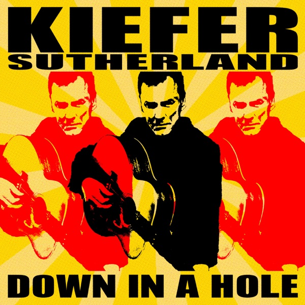 Down in a Hole Kiefer Sutherland album cover