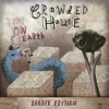 Time on Earth (Deluxe Edition), Crowded House