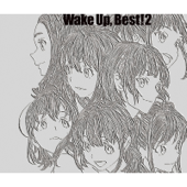 Wake Up, Best!2