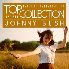 Top Collection: Johnny Bush