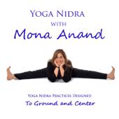 Yoga Nidra With Mona Anand to Ground and Center