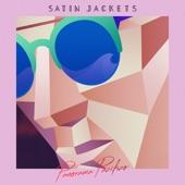 Satin Jackets - So I Heard (feat. I Will, I Swear)