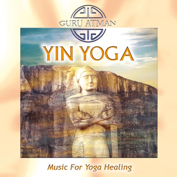Yin Yoga - Music for Yoga Healing by Guru Atman on iTunes