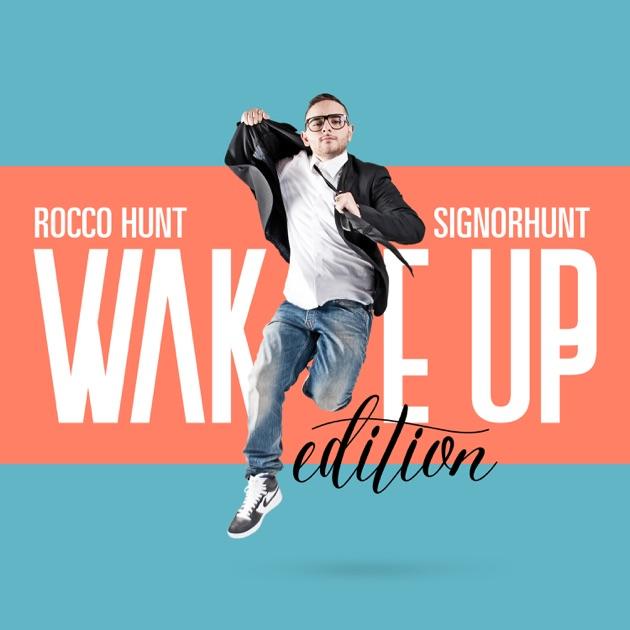 Risultati immagini per rocco hunt signor hunt wake up