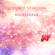 Hallelujah - Lindsey Stirling - Lindsey Stirling