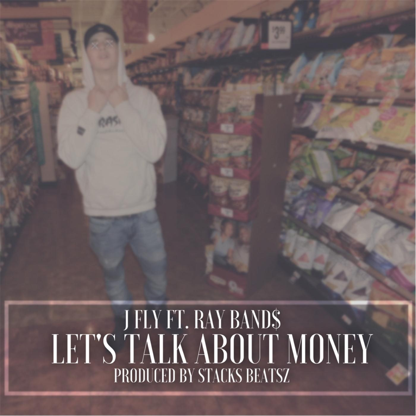 Let's Talk About Money (feat. Ray Band$) - Single