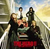 The Hero!! - Ikareru Kobushini Hiwo Tsukero - Single