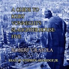 A Guide to Kurt Vonnegut's Slaughterhouse-Five (Unabridged)