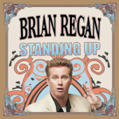 Standing Up-Brian Regan