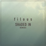 filous - Shaded In (feat. Jordan Léser)
