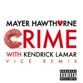 Crime (Vice Remix) [feat. Kendrick Lamar] - Single