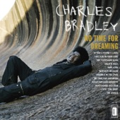 Charles Bradley (feat. Menahan Street Band) - The Telephone Song