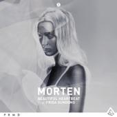 Download MORTEN - Beautiful Heartbeat (feat. Frida Sundemo) [Avicii Remix]