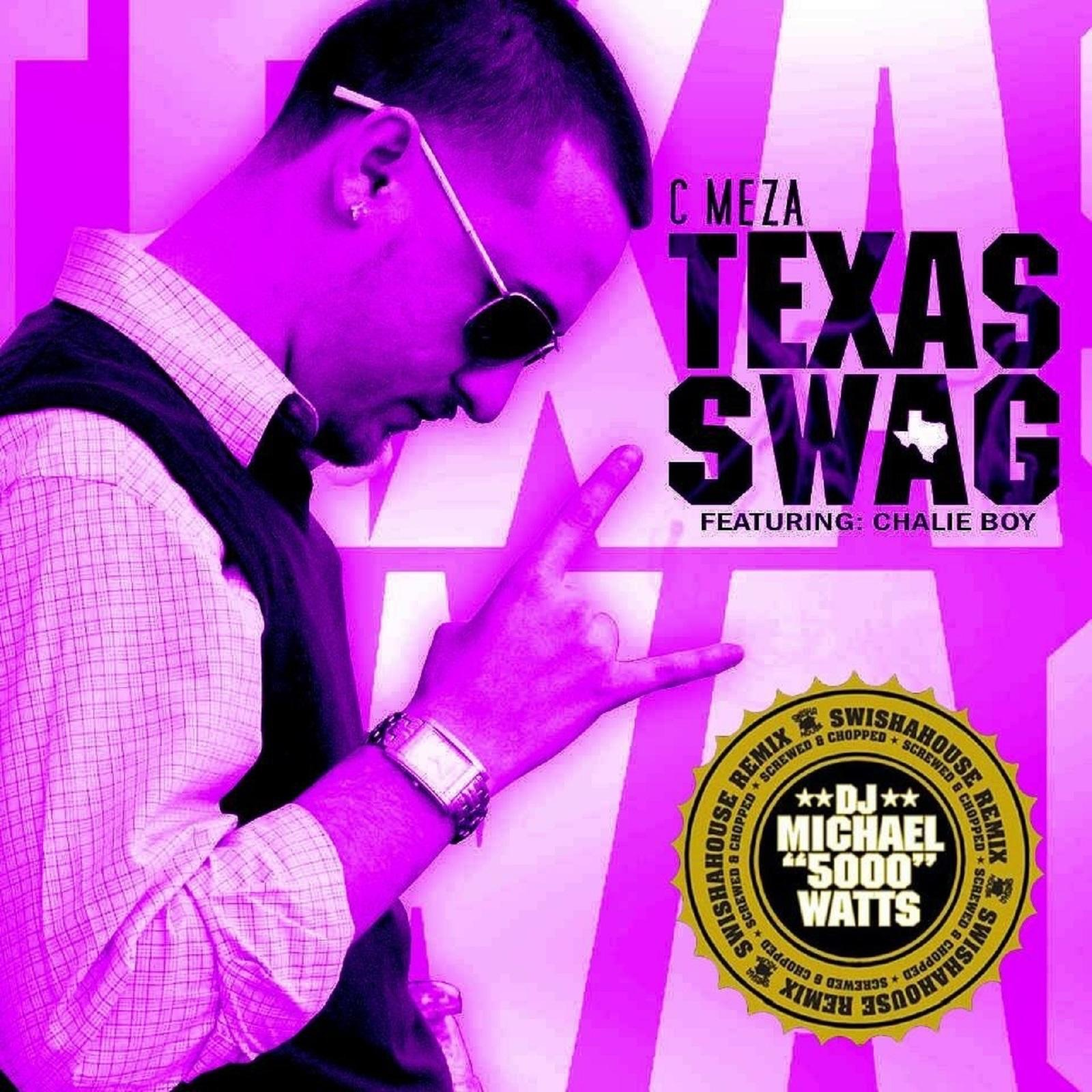Texas Swag (Chopped and Screwed Swishahouse Remix) [feat. Chalie Boy & DJ Michael 5000 Watts] - Single