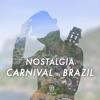 Nostalgia Carnival In Brazil